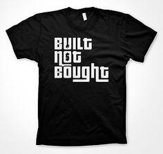 Built not Bought shirt funny tshirts jdm shirt car and racing shirt