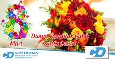 Doğumdan ölüme kadar hayatımızın her anında varlıklarını hissettiğimiz, bizi biz yapan en değerli varlıklarımız olan kadınlarımızın günü kutlu olsun. www.cemorman.com.tr
