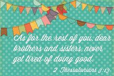 2 Thessalonians 3:13 by