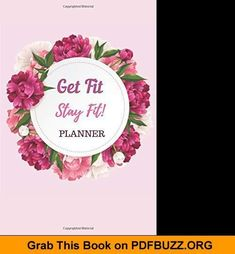 Get Fit Stay Fit Planner Notebook Journal Weight Loss Journal Food Keto Diet Planner Diet Planner, Fitness Planner, Food Journal, Journal Notebook, What Is Health, Green Tea Detox, Keto Diet Book, Weight Loss Journal, Ketogenic Diet Plan