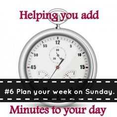 If you need to add minutes to your day, here's part 6 of my series... Plan your week on Sundays! Here's how my family does it!