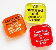 how to make fridge magnets with saying | Funny Magnets, Glass magnets, Fridge Magnets, Funny Saying, humor