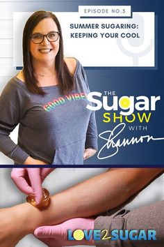 Tune in with Shannon The Sugar Mama on The SugarShow to find out how conquer sugaring challenges in the heat. Sugaring Hair Removal, Natural Hair Removal, Beauty Tips For Hair, All Things Beauty, Oily Skin Care, Skin Care Tips, Natural Lips, Natural Skin Care, Skin Products