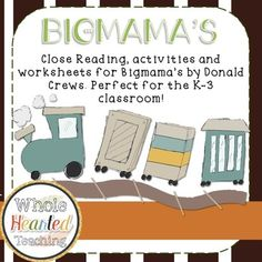 These lesson plans and worksheets are made to be a supplement to the book Bigmama's by Donald Crews. This study is great for elementary schools. Includes questioning for during reading as well as accompanying worksheets for predicting, inferring, making connections, vocabulary and sequence of events.