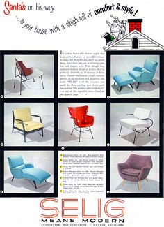 Selig Mid Century Modern Furniture, 1954 Ill take anyone of these chairs!