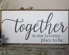 Together Is Our Favorite Place To Be Framed Sign, Bedroom Wall Art, Farmhouse Decor, Large Wood Sign Saying, Sign For Couples, Love Decor