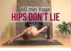 Hips Don't Lie! - 60 min Yoga for Tight Hips
