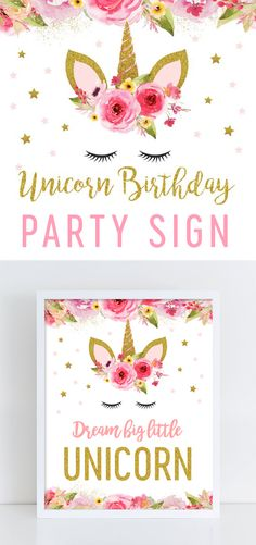 Unicorn Birthday Party Sign – Dream Big Little Unicorn – Pink Gold Glitter – Printable Instant Download