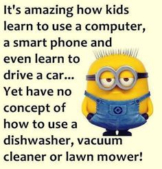 Minions 1, Minion Jokes, Minions Quotes, Funny Minion, Learning To Drive, Kids Learning, Best Quotes, Funny Quotes, Laughter