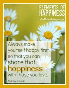 Share your Happiness - with those you love! Great girlfriend quote! Be a better friend!