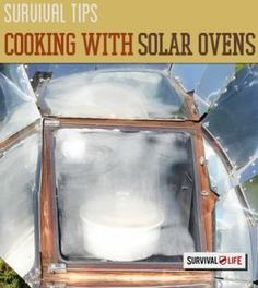 Solar Ovens: Cooking on the Bright Side | Outdoor Cooking Ideas, Recipes & Tips by Survival Life http://survivallife.com/2014/09/22/solar-ovens-cooking-on-the-bright-side/