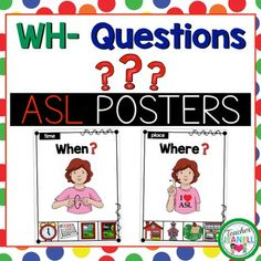 This sign language poster pack is a great way to introduce and reinforce WH- Questions.