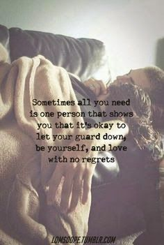 A good relationship is one where a person can let his or her guard down to be oneself with no regrets. Love is awesome like that! ~Me  #relationship #dating #datingadvice