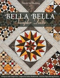 Bella Bella Sampler Quilts: 9 Projects with Unique Sets