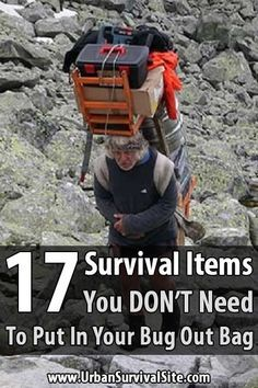 If your bug out bag is so heavy you can't carry it more than a few miles, then you'll have to ditch some of the items, anyway. Here's what you DON'T need.