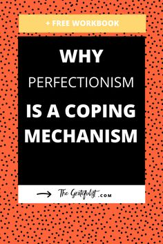 The first step in letting go of perfectionism is to understand it. This blog post helps you understand why perfectionism is a coping mechanism, so you can stop being a perfectionist. Plus, there's a free workbook! Overcoming perfectionism / recovering perfectionist / perfectionism quotes / perfectionism inspiration / progress not perfection / perfectionist / perfectionism definition / let go of perfectionism / stop being a perfectionist
