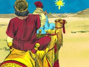 Wise Men from the East follow a star to find Jesus. (Matthew 2:1-14)