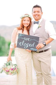 Bring a sign to your elopement to surprise your friends and family once you get back home.