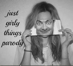 The Just Girly Things Parody | LOL | We Heart It