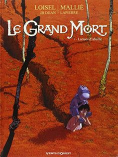 Le Grand Mort - Tome 01 eBook by Régis Loisel - Rakuten Kobo Online Library, Books Online, Recorded Books, Paris Hotels, Friends Show, Lectures, Download, Book Making, Ebook Pdf