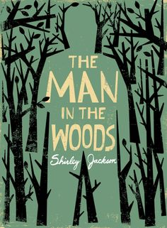 "Shirley Jackson: ""The Man in the Woods"" 