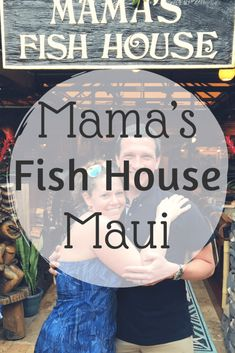 What to Eat at Mama's Fish House – Quick Whit Travel Trip To Maui, Hawaii Vacation, Beach Vacations, Family Vacations, Vacation Villas, Mamas Fish House Maui, Lanai Island, Big Island, Aloha Hawaii