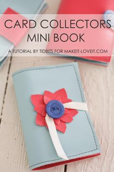 Make a darling little Mini Book for Card Collections (or photos, business cards, etc.) Makes a great gift! thanks so for share xox Craft Tutorials, Sewing Tutorials, Sewing Crafts, Sewing Projects, Sewing Ideas, Crafty Projects, Sewing Tips, Fabric Crafts, Sewing Patterns