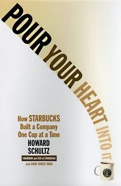 Ido Leffler of @yestocarrots Book Recommendation | Pour Your Heart Into It: How Starbucks Built a Company One Cup at a Time
