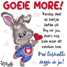 Good Morning Gif Images, Good Morning Quotes, Good Evening Wishes, Baby Boy Knitting Patterns, Afrikaanse Quotes, Goeie Nag, Goeie More, Christian Messages, Morning Wish