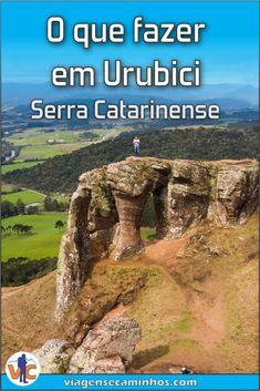 Guia completo de Urubici! principal destino da Serra Catarinense! #Urubici #SantaCatarina Spain And Portugal, Bushcraft, Brazil, Rio, Road Trip, Camping, Island, How To Plan, World