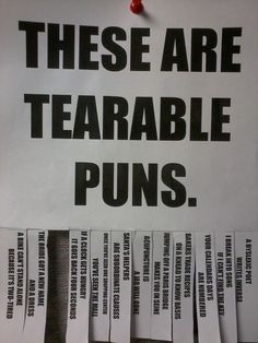 Funny pictures about Tearable puns. Oh, and cool pics about Tearable puns. Also, Tearable puns. Punny Puns, Corny Jokes, Dad Jokes, Stupid Jokes, Jm Barrie, Funny Quotes, Funny Memes, It's Funny, Frases