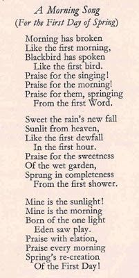 My favourite song at school in morning assembly - A Morning Song (For the First Day of Spring) by Eleanor Farjeon 1922 - recorded by Cat Stevens