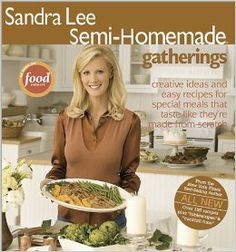 Sandra Lee Semi-Homemade Gatherings:It has sections for Birthdays, Holidays, Special Days and more. Amazing pictures!