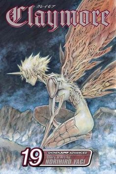 Claymore 19: Phantoms in the Heart (Claymore)