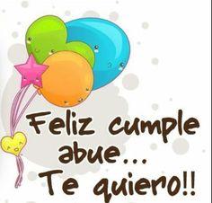 Feliz cumpleaños Abuelito.