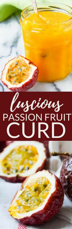 Looking for the best fruit curd recipe? Sweet Tart Passion Fruit Curd   is a mouthwatering filling for tarts and trifles. If you like lemon curd, this easy curd recipe will blow your mind! #passionfruit #passionfruitrecipes #curdrecipes #fruitcurdrecipes #curd #passionfruitcurd #howtomakepassionfruitcurd #howtousepassionfruit #passionfruitrecipe