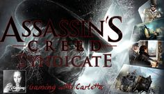 Assassin's Creed Syndicate Gameplay Walkthrough | Crimes of passion