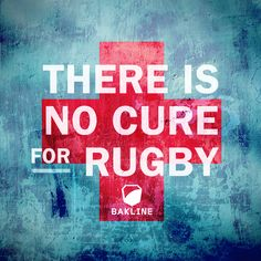 There is no cure for rugby. #rugby #bakline #nocure
