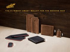 WOOLET:  A next generation wallet that keeps your cash and cards safe. Ultra slim, bluetooth-powered, self-charging & handcrafted to perfection.