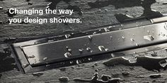 Schluter horizontal shower drains (linear floor drain).