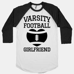 Varsity Football Girlfriend I need this in high school