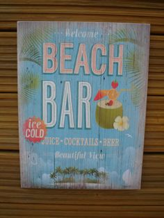 SHABBY-CHIC-WELCOME-BEACH-BAR-ICE-COLD-JUICE-COCKTAILS-BEER-PLAQUE-SIGN