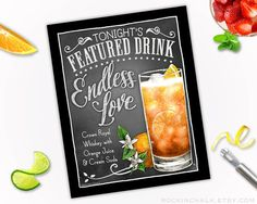 Engagement Party or Wedding Decoration | Unframed Chalkboard Style Signature Drink Sign | Personalized Bar Decor | Endless Love Drink