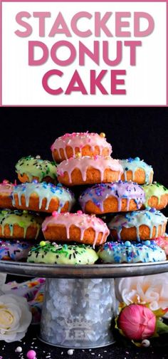 Who doesn't get excited when they see a big pile of donuts? Sure, you could go to your favourite pastry shop, but you can easily make your own donuts at home. This Stacked Donut Cake is proof of that! And, it's perfect for any occasion! #donuts #homemade #stackedcake #donutcake Delicious Cake Recipes, Easy Cake Recipes, Best Dessert Recipes, Yummy Cakes, Easy Desserts, Sweet Recipes, Yummy Food, Keto Desserts, Amazing Recipes