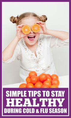 Follow these simple tips for staying healthy during cold and flu season to help your entire family have their best winter yet. Your best defense against germs and illness is being prepared. From hand-washing to dietary changes, and even an important lesson to teach your kids, these tips are sure to help your family stay healthy this season.