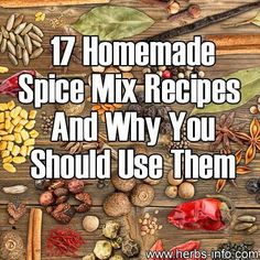 17 Homemade Spice Mixes {with Recipes and Why You Should Use Them