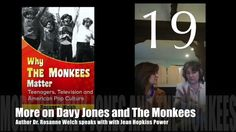 "19: More on Davy Jones and The Monkees : ""Why The Monkees Matter"" Interview with Jean Power"