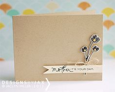 What a simply stunning card! The kraft, cream, and black color combination is so unexpected for Mother's Day card.