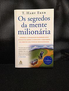 Livro Os segredos da mente milionária  - T. Harv Eker #leitura #literatura #sucesso #MenteMilionaria #IndependenciaFinanceira #AutoAjuda #FicaADica