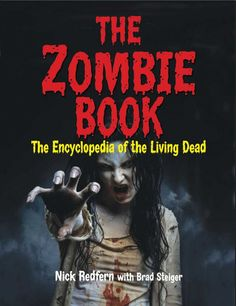 Zombie Book: Encyclopedia of the Living Dead